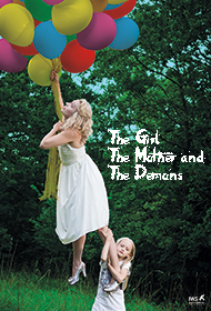 THE GIRL THE MOTHER AND THE DEMONS